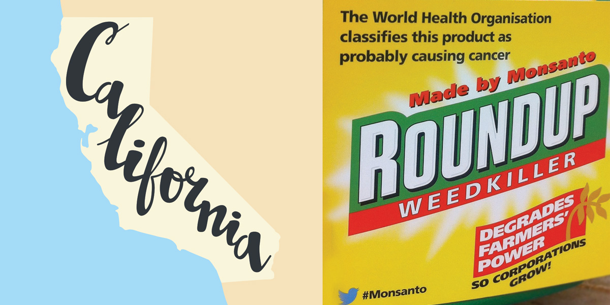 California map and Roundup causes cancer label