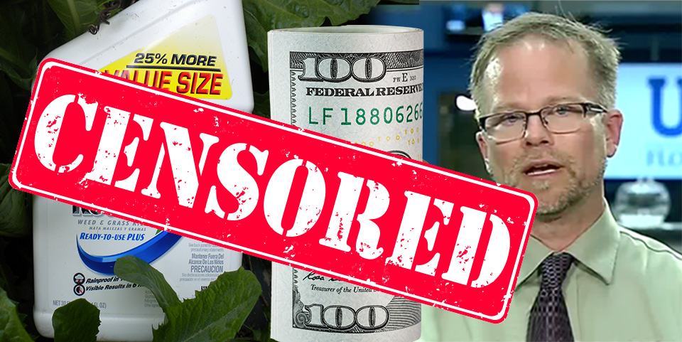 Roundup dollars Kevin Folta article Censored
