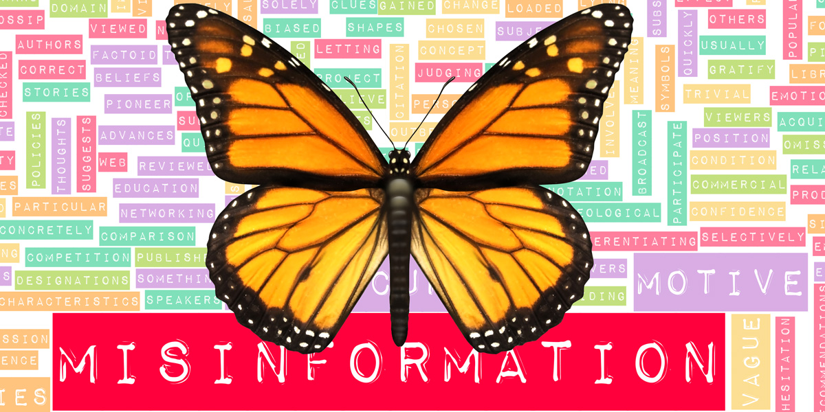 Monarch Butterfly and Misinformation