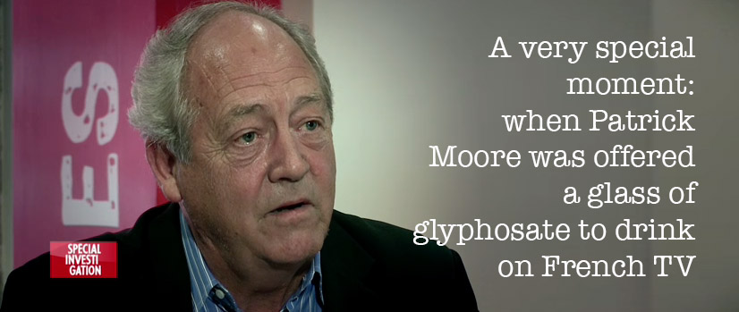 When Patrick Moore was offered a glass of glyphosate
